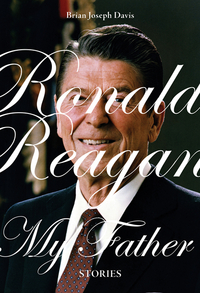 Ronald Reagan, My Father