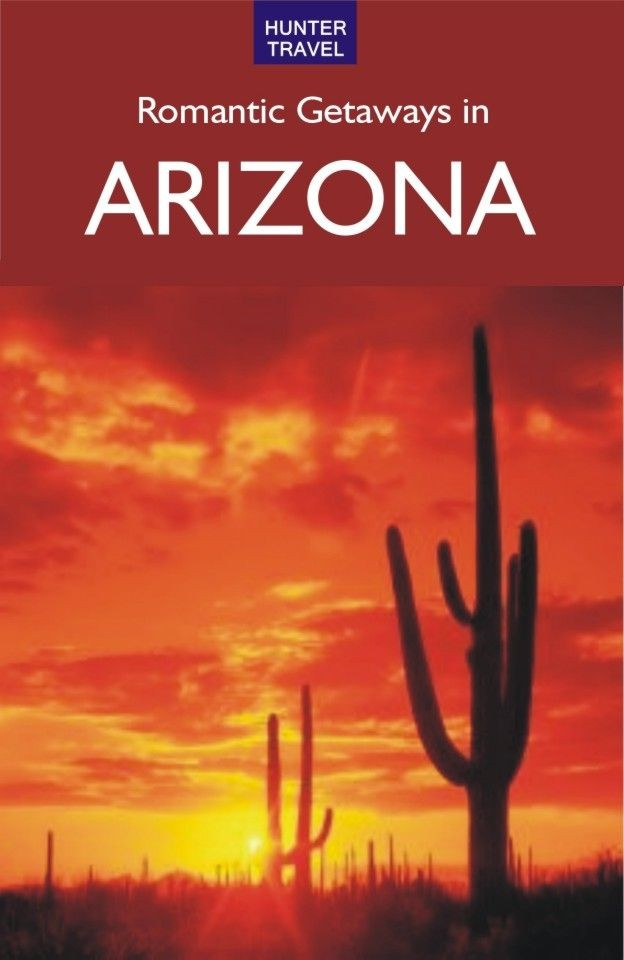 ROMANTIC GETAWAYS IN ARIZONA