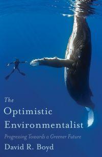 The Optimistic Environmentalist